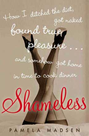 Shameless, by Pamela Madsen