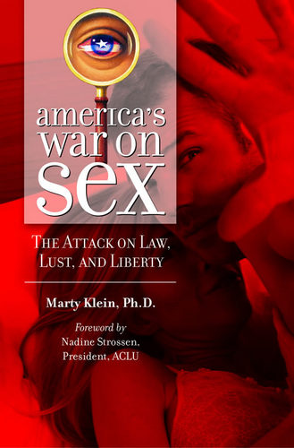 America's War on Sex, by Marty Klein, Ph.D.